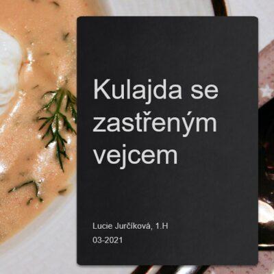 Gastronomické praktikum z domu – Kulajda